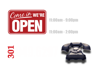 Hours: Sunday-Thursday 11am to 8:30pm. Friday 11am to 2pm. Call us at 301-949-6297